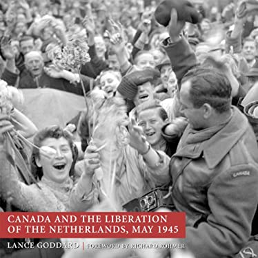 Canada and the Liberation of the Netherlands, May 1945 9781550025477