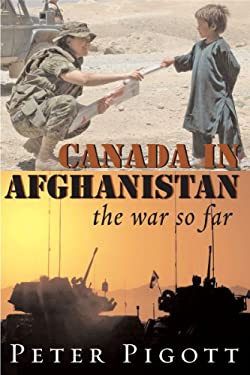 Canada in Afghanistan: The War So Far 9781550026740