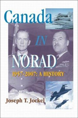 Canada in NORAD, 1957-2007: A History 9781553391357