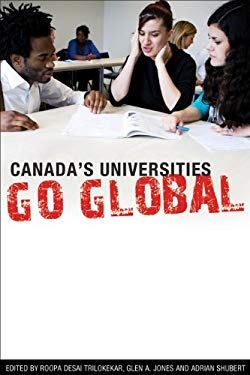 Canada's Universities Go Global 9781552770412
