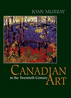 Canadian Art in the Twentieth Century 9781550023329