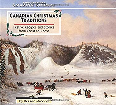 Canadian Christmas Traditions 9781554390984