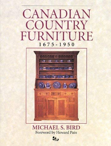 Canadian Country Furniture 1675-1950 9781550460872