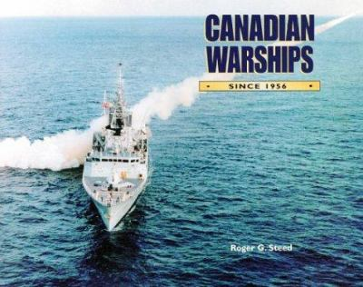 Canadian Warships Since 1956 9781551250250