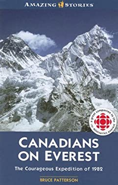 Canadians on Everest: The Courageous Expedition of 1982 9781554392346