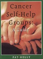 Cancer Self-Help Groups: A Guide