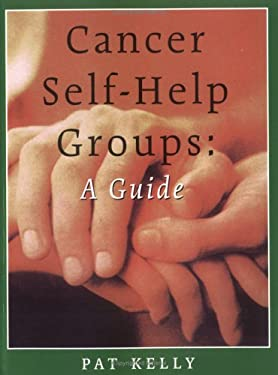 Cancer Self-Help Groups: A Guide 9781552094785