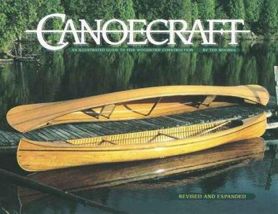 Canoecraft: An Illustrated Guide to Fine Woodstrip Construction 9781552093429