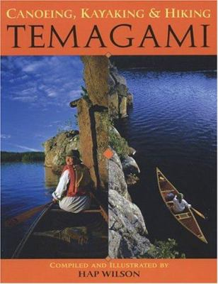 Canoeing, Kayaking and Hiking Temagami 9781550464344