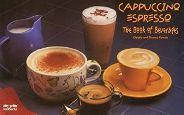 Cappuccino/Espresso: The Book of Beverages 9781558672123