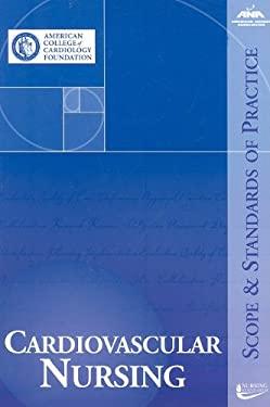 Cardiovascular Nursing: Scope and Standards of Practice 9781558102590