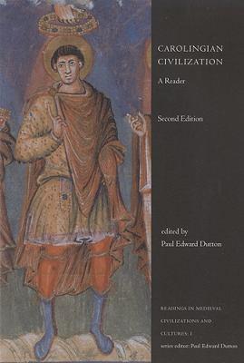 Carolingian Civilization: A Reader, Second Edition 9781551114927