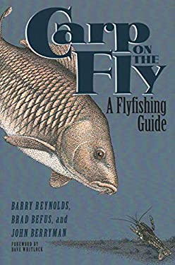 Carp on the Fly: A Flyfishing Guide 9781555661861