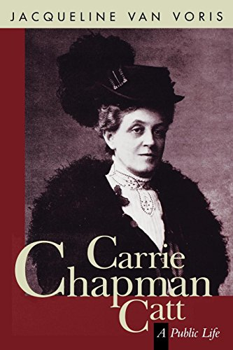 Carrie Chapman Catt 9781558611399
