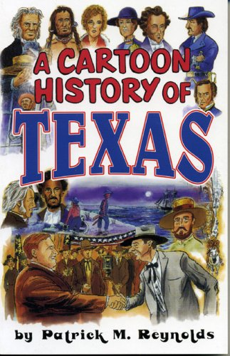 Cartoon History of Texas 9781556227806