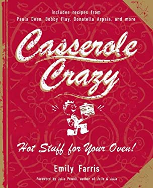 Casserole Crazy: Hot Stuff for Your Oven! 9781557885357