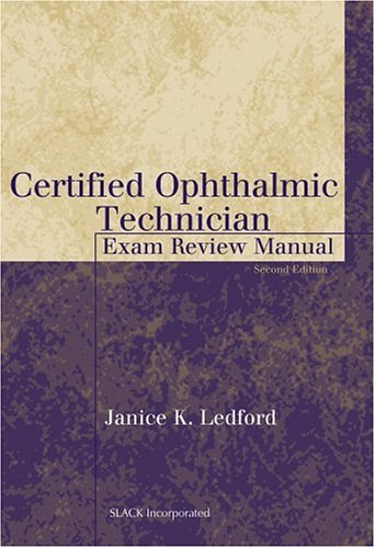 Certified Ophthalmic Technician Exam Review Manual 9781556426483