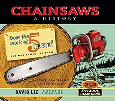 Chainsaws: A History 9781550173802