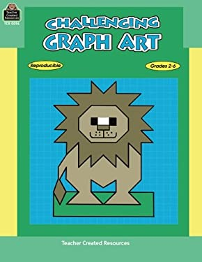 Challenging Graph Art, Grades 2-6 9781557340962