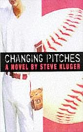Changing Pitches (New Ed)