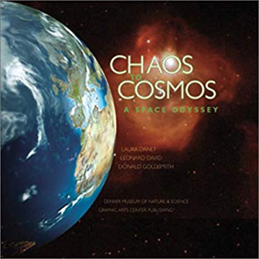 Chaos to Cosmos: A Space Odyssey 9781558687011