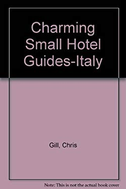 Charming Small Hotel Guides-Italy 9781556500664