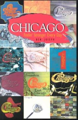 Chicago: Feelin' Stronger Every Day 9781550822458