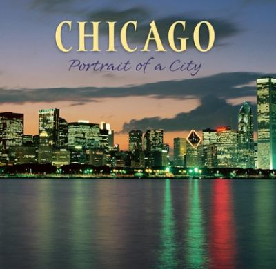 Chicago: Portrait of a City 9781558689510