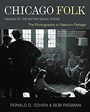 Chicago Folk: Images of the Sixties Music Scene 9781550228731
