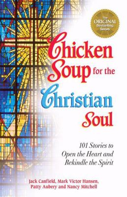 Chicken Soup for the Christian Soul 9781558745018