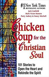 Chicken Soup for the Christian Soul