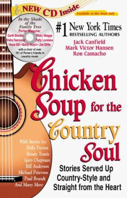 Chicken Soup for the Country Soul: Stories Served Up Country-Style and Straight from the Heart 9781558745643