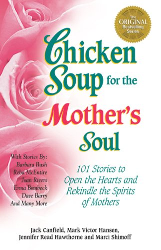 Chicken Soup for the Mother's Soul 9781558744608