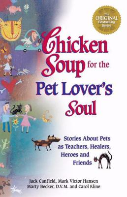 Chicken Soup for the Pet Lover's Soul 9781558745711