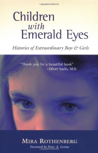 Children with Emerald Eyes: Histories of Extraordinary Boys and Girls 9781556434488
