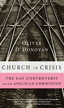 Church in Crisis: The Gay Controversy and the Anglican Communion 9781556358975