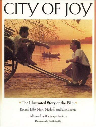 City of Joy: The Illustrated Story of the Film 9781557041258