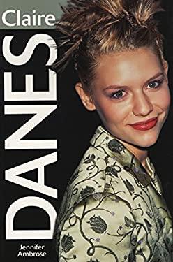 Claire Danes 9781550224023