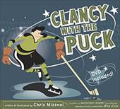 Clancy with the Puck [With DVD] 6839947