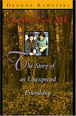 Clara and Me: The Story of an Unexpected Friendship 9781551104898
