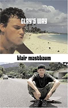 Clay's Way 9781555838195