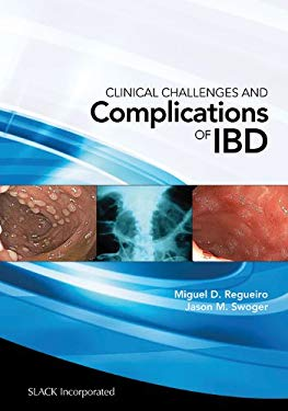 Clinical Challenges and Complications of Ibd 9781556429804