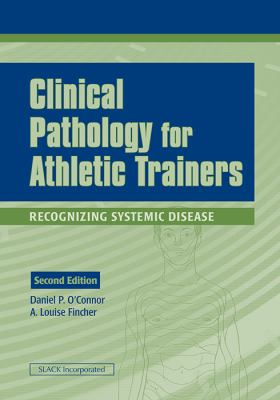 Clinical Pathology for Athletic Trainers: Recognizing Systemic Disease 9781556427701