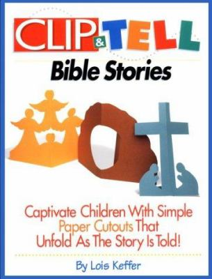Clip and Tell Bible Stories 9781559456999