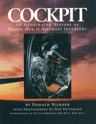 Cockpit: An Illustrated History of World War II Aircraft Interiors 9781550464887