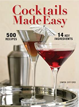 Cocktails Made Easy 9781554075904