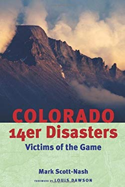 Colorado 14er Disasters: Victims of the Game 9781555664312
