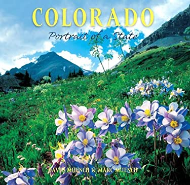 Colorado: Portrait of a State 9781558688476