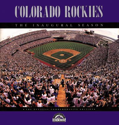 Colorado Rockies, Boxed: The Inaugural Season 9781555911805