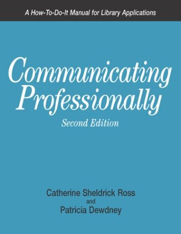 Communicating Professionally, 2nd 9781555703400